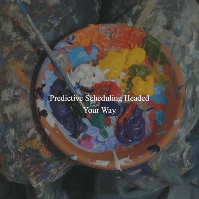 Predictive Scheduling